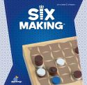 Six Making